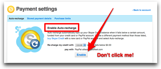 button not to clik to auto recharge skype