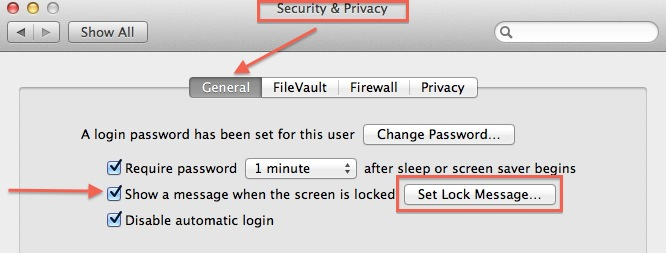 prefs, security & privacy, general tab, check box for show message when screen locked, then click set lock message